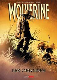 X-Men : Best of Marvel : Wolverine : Les Origines [2004]