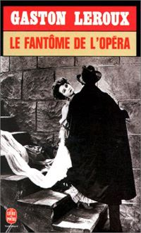Le Fantôme de l'opéra [1910]
