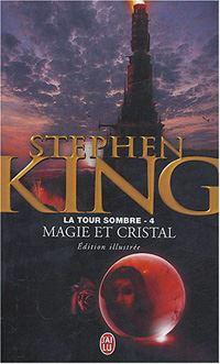La Tour Sombre : Magie et Cristal [#4 - 1998]