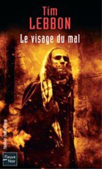 Le Visage du mal [2004]