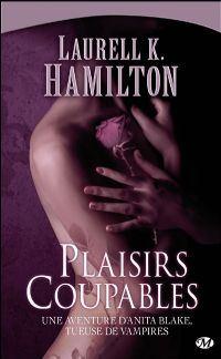 Anita Blake, tueuse de vampires : Plaisirs Coupables #1 [2002]
