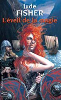 L'Or du Fou : L'Eveil de la magie #1 [2004]