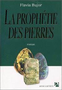 La prophétie des pierres [#1 - 2002]