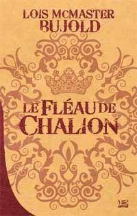 Le Fléau de Chalion [#1 - 2003]