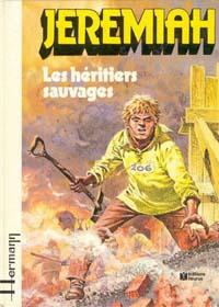 Jeremiah : Les Héritiers sauvages #3 [1980]
