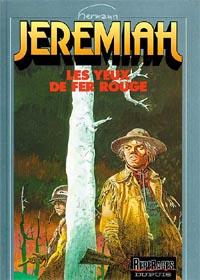 Jeremiah : Les Yeux de fer rouge [#4 - 1980]