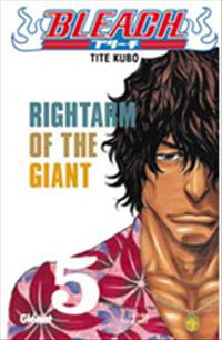Bleach : Right arm of the giant [#5 - 2004]