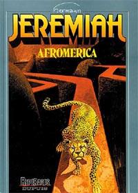 Jeremiah : Afromérica #7 [1982]