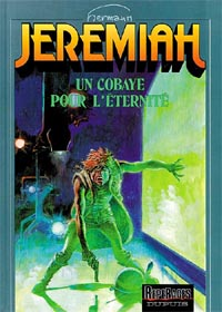 Jeremiah : Un Cobaye pour l'éternité #5 [1981]