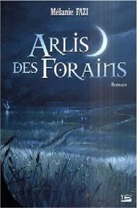 Arlis des Forains [2004]