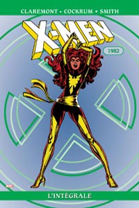 L'intégrale X-Men : X-Men : L'intégrale 1982 #6 [2004]