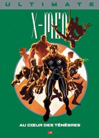 Ultimate X-Men Prestige : Au Coeur des ténèbres #6 [2004]