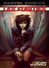 Les Fugitifs Vol. 1 [2004]