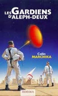 Les Gardiens d'Aleph-deux [2004]