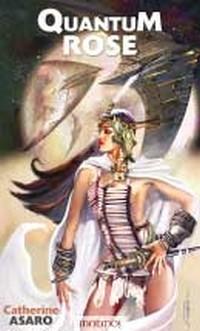 La Saga de l'Empire Skolien : Quantum rose #3 [2004]