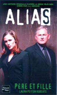 Alias : Pére et fille [#7 - 2004]