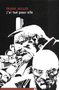 Sin City : J'ai tué pour elle [#2 - 2002]