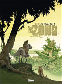 La zone : Sentinelles [#1 - 2010]