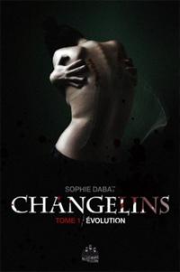 Changelins : Evolution #1 [2010]