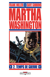 Liberty - Martha Washington : Temps de guerre [#2 - 2010]