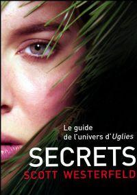Uglies : Secrets [#5 - 2008]