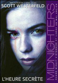 Midnighters : L'heure secrète #1 [2009]