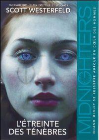 Midnighters : L'étreinte des ténèbres #2 [2009]