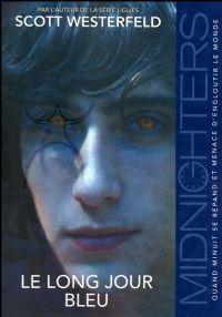 Midnighters : Le long jour bleu #3 [2009]