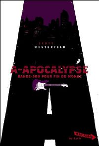 Peeps series : A-Apocalypse [#2 - 2008]