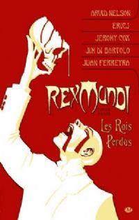 Rex Mundi : Les Rois Perdus #3 [2011]