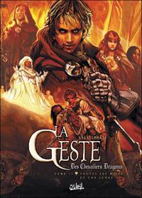 La Geste des Chevaliers Dragons : Toutes les mille et une lunes #11 [2010]