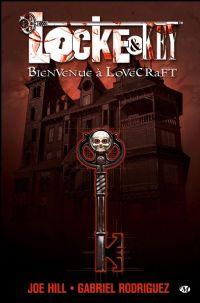 Locke & Key : Bienvenue à Lovecraft [#1 - 2010]