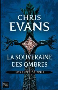 Les Elfes de Fer : La Souveraine des Ombres #1 [2011]