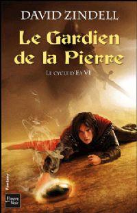 Le Cycle d'Ea : Le Gardien de la Pierre [#6 - 2011]