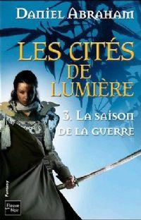 Les Cités de lumières : La Saison de la guerre [#3 - 2011]