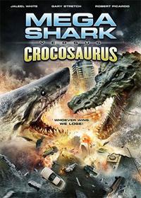 Mega Shark contre Crocosaurus [2011]