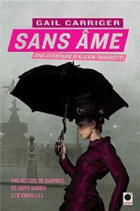 Le Protectorat de l'ombrelle : Sans âme [#1 - 2011]