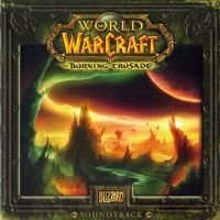 World of Warcraft : The Burning Crusade [Original Game Soundtrack] #2 [2007]