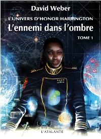 L'univers d'Honor Harrington : L'ennemi dans l'ombre #1 [2011]