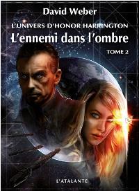 L'univers d'Honor Harrington : L'ennemi dans l'ombre #2 [2011]