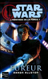 Star Wars : L'Héritage de la Force : Fureur [#7 - 2010]