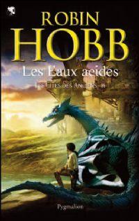 Le Royaume des Anciens : Les Cités des Anciens : Les Eaux Acides [#2 - 2010]