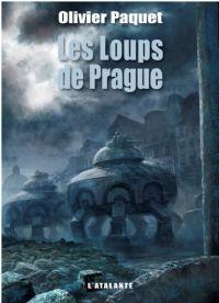 Les loups de Prague [2011]