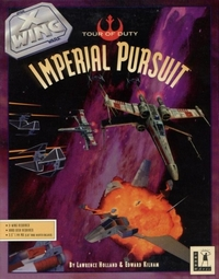 Star Wars : X-Wing - Imperial Pursuit [1993]