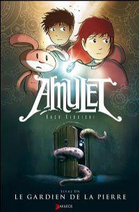 Amulet : Le gardien de la pierre #1 [2008]