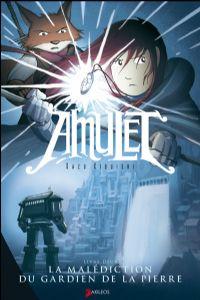 Amulet : La malédiction du gardien de la pierre #2 [2009]