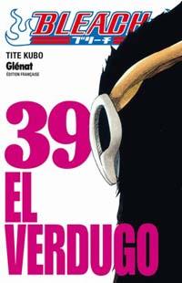 Bleach : El Verdugo [#39 - 2010]