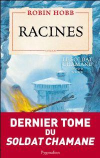 Le Soldat Chamane : Racines [#8 - 2010]