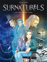 Surnaturels : Un choix tellement humain #1 [2011]