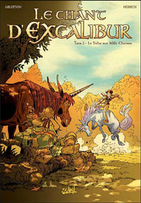 Légendes arthuriennes : Le chant d'Excalibur : Le Sidhe aux mille charmes #2 [1999]
